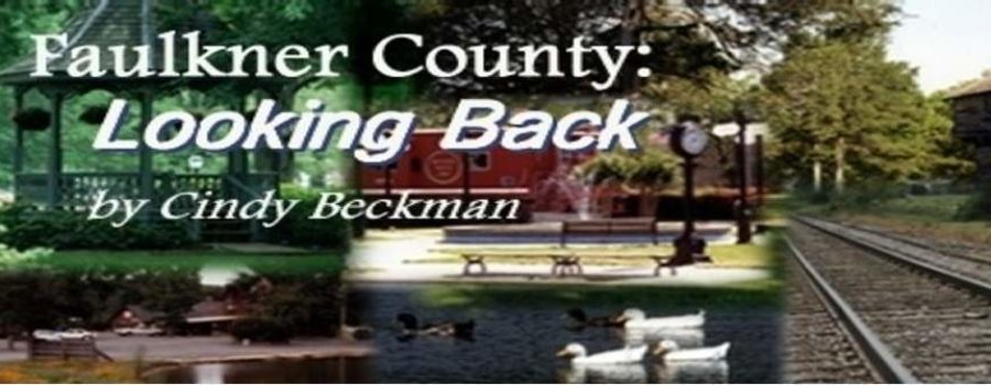 "Faulkner County Historical Society: ""Looking Back"""